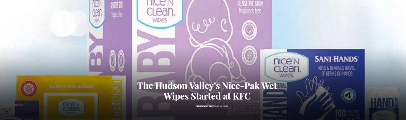 The Hudson Valley's Nice-Pak Wet Wipes Started at KFC